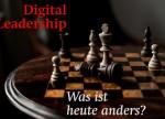 Digitale Leadership im Zeitalter der Digitalen Transformation